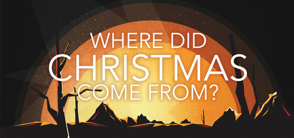 Where Did Christmas Come From.Podcast Where Did Christmas Come From Steve Dusek